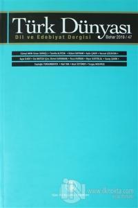 Türk Dünyası Dil ve Edebiyat Dergisi: Bahar 2018/ 47. Sayı 2019