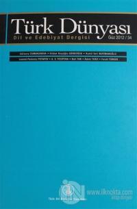 Türk Dünyası Dil ve Edebiyat Dergisi Sayı: 34 Güz 2012