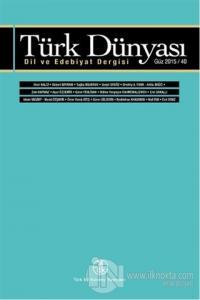 Türk Dünyası Dil ve Edebiyat Dergisi Sayı: 40 Güz 2015