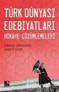 Türk Dünyası Edebiyatları Hikaye Çözümlemeleri
