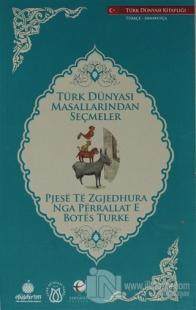 Türk Dünyası Masallarından Seçmeler (Arnavutça-Türkçe)