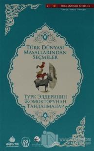Türk Dünyası Masallarından Seçmeler (Kırgızca-Türkçe)