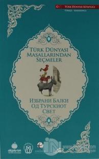 Türk Dünyası Masallarından Seçmeler (Makedonca-Türkçe)