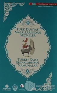 Türk Dünyası Masallarından Seçmeler (Özbekçe-Türkçe)