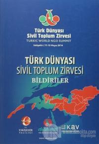 Türk Dünyası Sivil Toplum Zirvesi Bildiriler %15 indirimli Kolektif