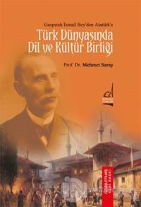 Türk Dünyası'nda Dil ve Kültür Birliği