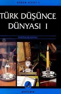 Türk Düşünce Dünyası Üzerine Sınırlı Değerlendirmeler 1