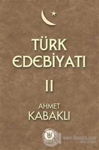 Türk Edebiyatı 2 (Ciltli)