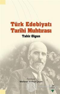 Türk Edebiyatı Tarihi Muhtırası Tahir Olgun Kolektif