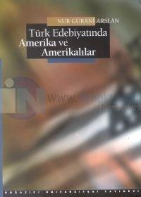 Türk Edebiyatında Amerika ve Amerikalılar
