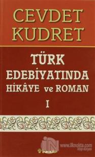 Türk Edebiyatında Hikaye ve Roman 1
