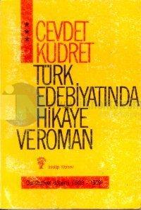 Türk Edebiyatında Hikaye ve Roman 3 - Cumhuriyet Dönemi (1923-1959)