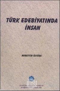 Türk Edebiyatında İnsan