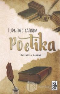 Türk Edebiyatında Poetika %25 indirimli Hayrettin Rayman