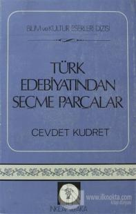 Türk Edebiyatından Seçme Parçalar