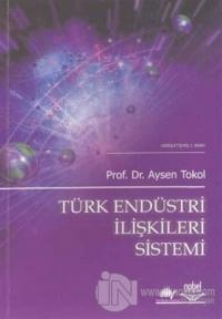 Türk Endüstri İlişkileri Sistemi
