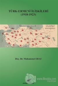 Türk-Ermeni İlişkileri (1918-1923)