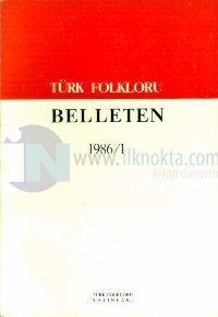 Türk Folkloru Belleten 1986/1