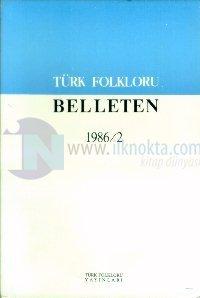 Türk Folkloru Belleten 1986/2