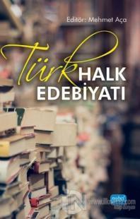 Türk Halk Edebiyatı Mehmet Aça