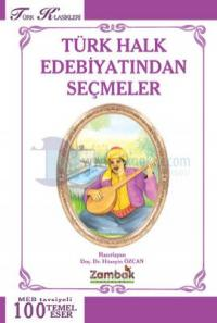 Türk Halk Edebiyatından Seçmeler (100 Temel Eser)