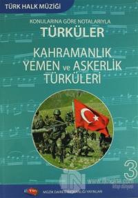 Türk Halk Müziği Konularına Göre Notalarıyla Türküler - 3