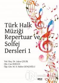 Türk Halk Müziği Repertuar ve Solfej Dersleri 1 %25 indirimli Aşkın Çe