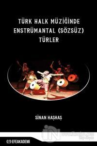Türk Halk Müziğinde Enstrümantal (Sözsüz) Türler