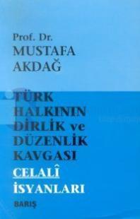 Türk Halkının Dirlik ve Düzenlik Kavgası(Celali İsyanları)