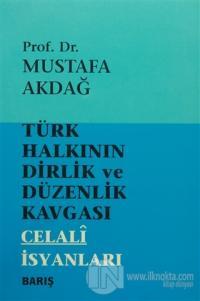 Türk Halkının Dirlik ve Düzenlik Kavgası %5 indirimli Mustafa Akdağ