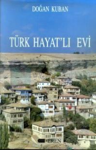 Türk Hayat'lı Evi