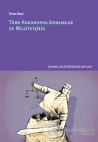 Türk Hukukunda Azınlıklar ve Milliyetçilik