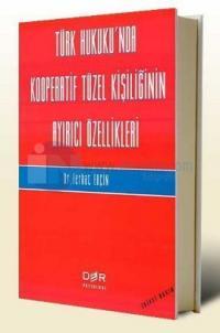 Türk Hukukunda Kooperatif Tüzel Kişiliğinin Ayırıcı Özellikleri
