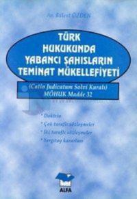 Türk Hukukunda Yabancı Şah. Tem.Mük.