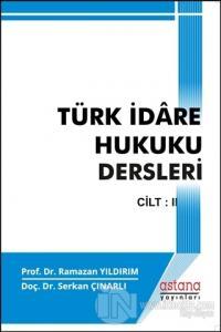 Türk İdare Hukuku Dersleri 2 %10 indirimli Ramazan Yıldırım