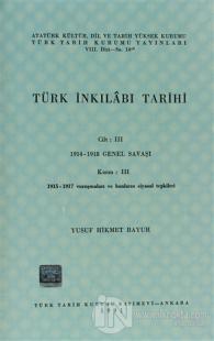 Türk İnkılabı Tarihi Cilt: 3 Kısım: 3