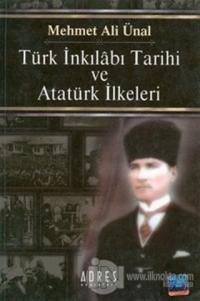 Türk İnkılabı Tarihi ve Atatürk İlkeleri