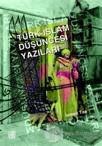 Türk - İslam Düşüncesi Yazıları