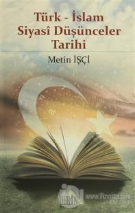Türk - İslam Siyasi Düşünceler Tarihi
