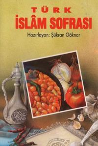 Türk İslam Sofrası