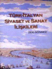 Türk-İtalyan Siyaset ve Sanat İlişkileri (Ciltli)