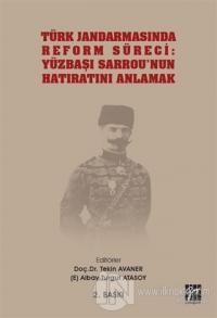 Türk Jandarmasında Reform Süreci: Yüzbaşı Sarrou'nun Hatıratını Anlama