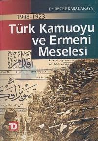 1908-1923 Türk Kamuoyu ve Ermeni Meselesi