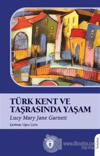Türk Kent ve Taşrasında Yaşam