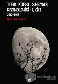 Türk Korku Sineması Kronolojisi 2.Cilt (2016-2017)