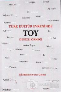 Türk Kültür Evreninde Toy %15 indirimli Mehmet Surur Çelepi