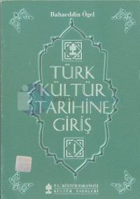 Türk Kültür Tarihine Giriş 1