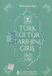 Türk Kültür Tarihine Giriş 2
