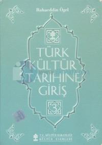 Türk Kültür Tarihine Giriş 3