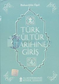 Türk Kültür Tarihine Giriş 4